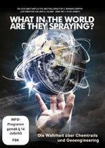 Film Chemtrails - Was in aller Welt sprühen sie da?
