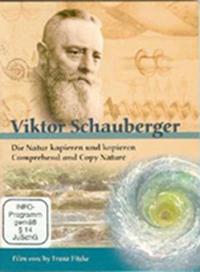 Film Viktor Schauberger - Die Natur kapieren und kopieren
